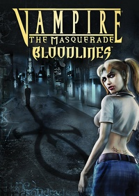 Vampire: The Masquerade – Bloodlines (2004)