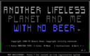 Another Lifeless Planet and Me With No Beer (1989)