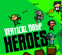 Vertical Drop Heroes (2010)