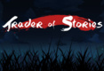 Trader of Stories – Chapter 1 (2017)