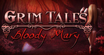 Grim Tales: Bloody Mary (2013)