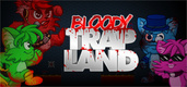 Bloody Trapland (2013)