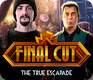 Final Cut: The True Escapade (2018)