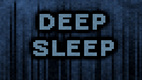 Deep Sleep (2012)