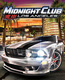 Midnight Club: Los Angeles (2008)